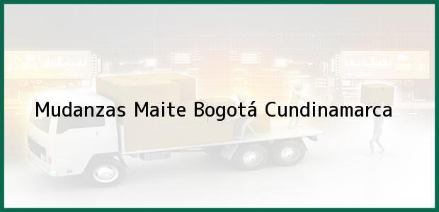 Teléfono, Dirección y otros datos de contacto para Mudanzas Maite, Bogotá, Cundinamarca, Colombia