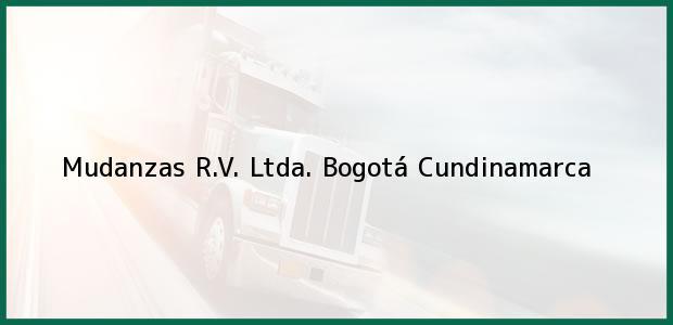 Teléfono, Dirección y otros datos de contacto para Mudanzas R.V. Ltda., Bogotá, Cundinamarca, Colombia