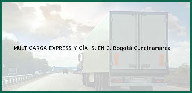 Teléfono, Dirección y otros datos de contacto para MULTICARGA EXPRESS Y CÍA. S. EN C., Bogotá, Cundinamarca, Colombia