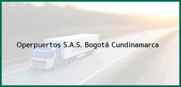 Teléfono, Dirección y otros datos de contacto para Operpuertos S.A.S., Bogotá, Cundinamarca, Colombia
