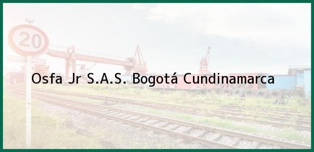 Teléfono, Dirección y otros datos de contacto para Osfa Jr S.A.S., Bogotá, Cundinamarca, Colombia