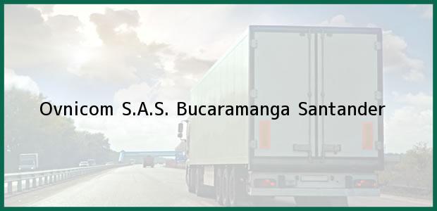 Teléfono, Dirección y otros datos de contacto para Ovnicom S.A.S., Bucaramanga, Santander, Colombia