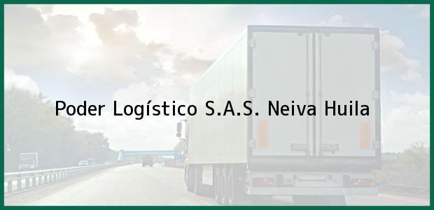 Teléfono, Dirección y otros datos de contacto para Poder Logístico S.A.S., Neiva, Huila, Colombia