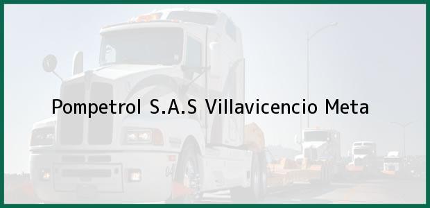 Teléfono, Dirección y otros datos de contacto para Pompetrol S.A.S, Villavicencio, Meta, Colombia