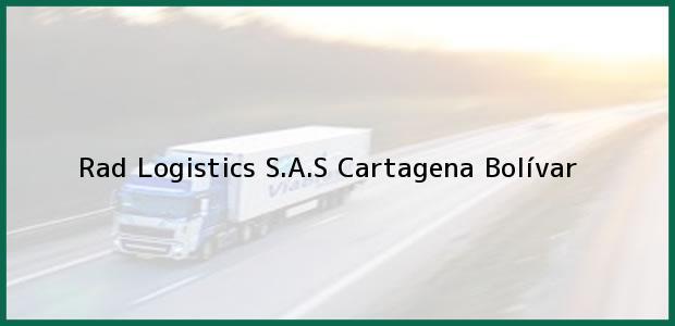 Teléfono, Dirección y otros datos de contacto para Rad Logistics S.A.S, Cartagena, Bolívar, Colombia