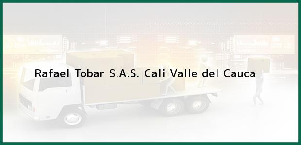 Teléfono, Dirección y otros datos de contacto para Rafael Tobar S.A.S., Cali, Valle del Cauca, Colombia
