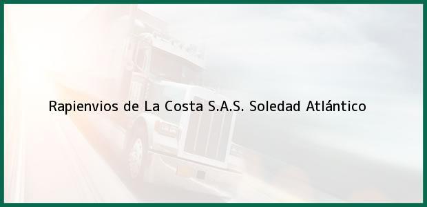 Teléfono, Dirección y otros datos de contacto para Rapienvios de La Costa S.A.S., Soledad, Atlántico, Colombia
