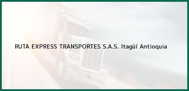 Teléfono, Dirección y otros datos de contacto para RUTA EXPRESS TRANSPORTES S.A.S., Itagüí, Antioquia, Colombia