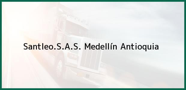 Teléfono, Dirección y otros datos de contacto para Santleo.S.A.S., Medellín, Antioquia, Colombia