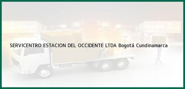 Teléfono, Dirección y otros datos de contacto para SERVICENTRO ESTACION DEL OCCIDENTE LTDA, Bogotá, Cundinamarca, Colombia