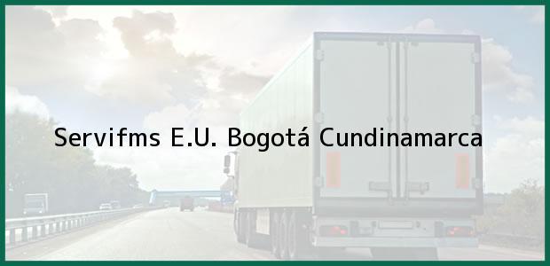 Teléfono, Dirección y otros datos de contacto para Servifms E.U., Bogotá, Cundinamarca, Colombia
