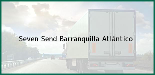 Teléfono, Dirección y otros datos de contacto para Seven Send, Barranquilla, Atlántico, Colombia