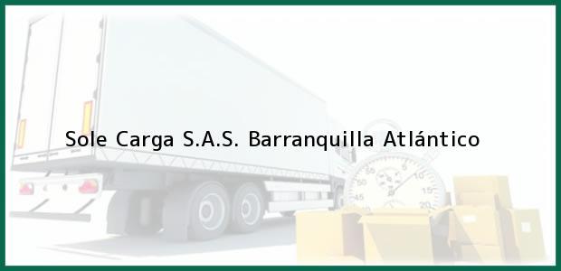 Teléfono, Dirección y otros datos de contacto para Sole Carga S.A.S., Barranquilla, Atlántico, Colombia
