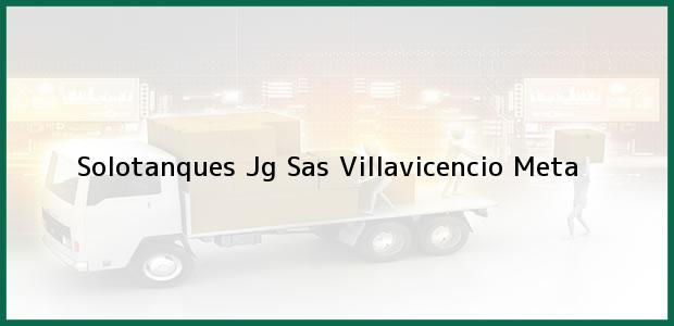 Teléfono, Dirección y otros datos de contacto para Solotanques Jg Sas, Villavicencio, Meta, Colombia