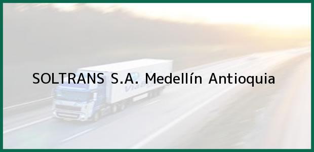 Teléfono, Dirección y otros datos de contacto para SOLTRANS S.A., Medellín, Antioquia, Colombia