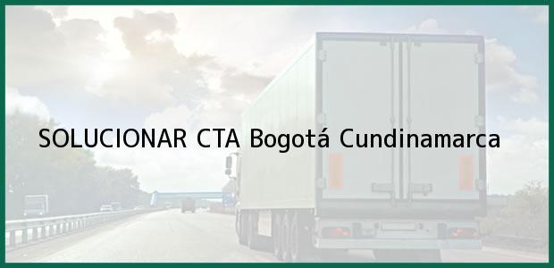 Teléfono, Dirección y otros datos de contacto para SOLUCIONAR CTA, Bogotá, Cundinamarca, Colombia