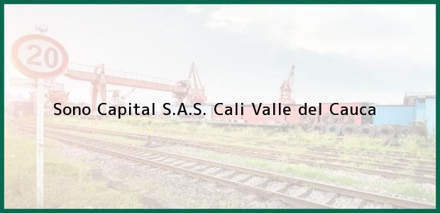 Teléfono, Dirección y otros datos de contacto para Sono Capital S.A.S., Cali, Valle del Cauca, Colombia