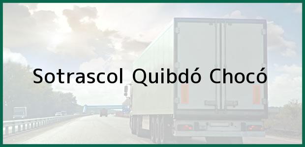 Teléfono, Dirección y otros datos de contacto para Sotrascol, Quibdó, Chocó, Colombia