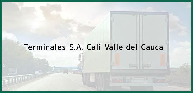 Teléfono, Dirección y otros datos de contacto para Terminales S.A., Cali, Valle del Cauca, Colombia