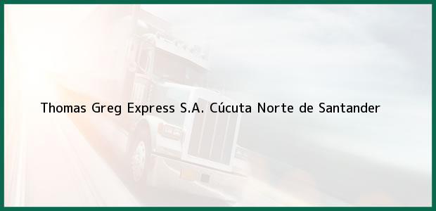 Teléfono, Dirección y otros datos de contacto para Thomas Greg Express S.A., Cúcuta, Norte de Santander, Colombia