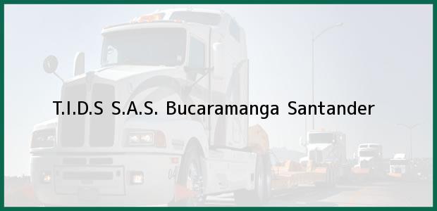 Teléfono, Dirección y otros datos de contacto para T.I.D.S S.A.S., Bucaramanga, Santander, Colombia