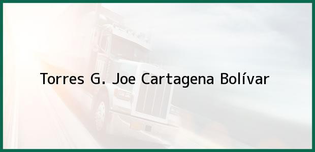Teléfono, Dirección y otros datos de contacto para Torres G. Joe, Cartagena, Bolívar, Colombia