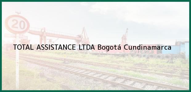 Teléfono, Dirección y otros datos de contacto para TOTAL ASSISTANCE LTDA, Bogotá, Cundinamarca, Colombia
