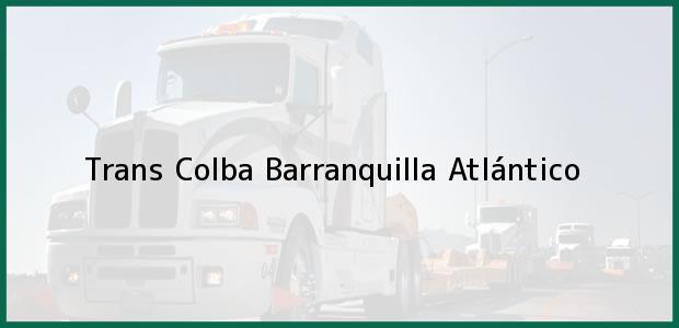 Teléfono, Dirección y otros datos de contacto para Trans Colba, Barranquilla, Atlántico, Colombia