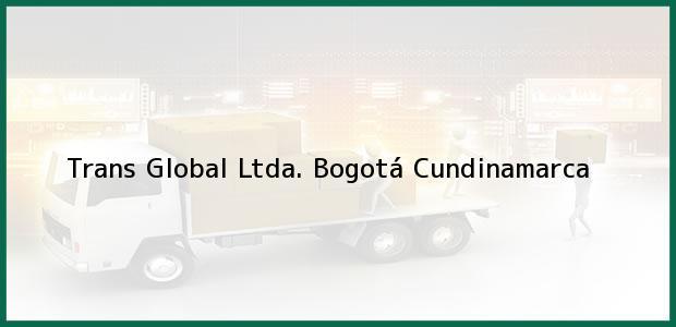 Teléfono, Dirección y otros datos de contacto para Trans Global Ltda., Bogotá, Cundinamarca, Colombia