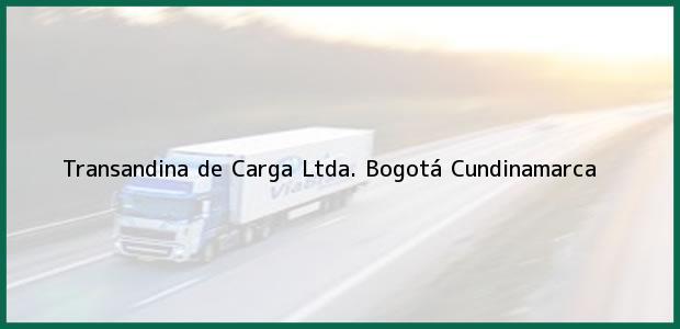Teléfono, Dirección y otros datos de contacto para Transandina de Carga Ltda., Bogotá, Cundinamarca, Colombia