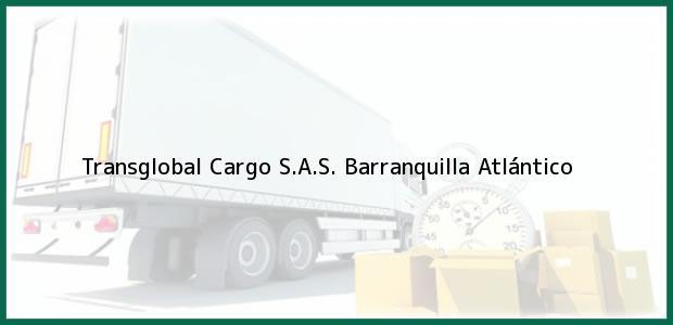Teléfono, Dirección y otros datos de contacto para Transglobal Cargo S.A.S., Barranquilla, Atlántico, Colombia
