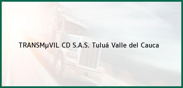 Teléfono, Dirección y otros datos de contacto para TRANSMµVIL CD S.A.S., Tuluá, Valle del Cauca, Colombia