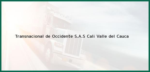Teléfono, Dirección y otros datos de contacto para Transnacional de Occidente S.A.S, Cali, Valle del Cauca, Colombia