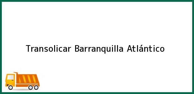 Teléfono, Dirección y otros datos de contacto para Transolicar, Barranquilla, Atlántico, Colombia