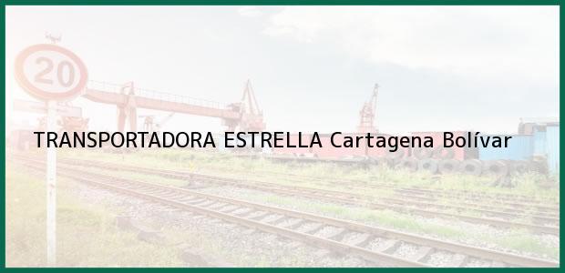 Teléfono, Dirección y otros datos de contacto para TRANSPORTADORA ESTRELLA, Cartagena, Bolívar, Colombia