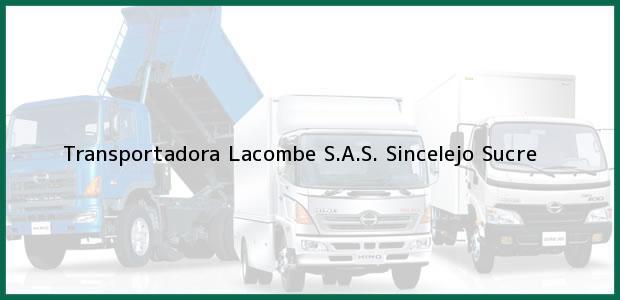 Teléfono, Dirección y otros datos de contacto para Transportadora Lacombe S.A.S., Sincelejo, Sucre, Colombia