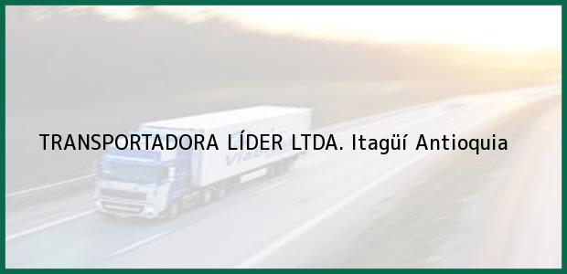 Teléfono, Dirección y otros datos de contacto para TRANSPORTADORA LÍDER LTDA., Itagüí, Antioquia, Colombia