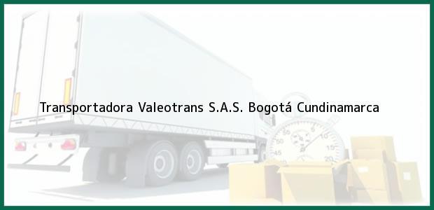 Teléfono, Dirección y otros datos de contacto para Transportadora Valeotrans S.A.S., Bogotá, Cundinamarca, Colombia