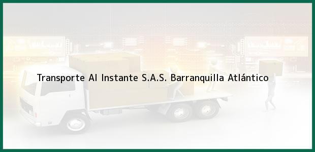Teléfono, Dirección y otros datos de contacto para Transporte Al Instante S.A.S., Barranquilla, Atlántico, Colombia