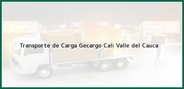 Teléfono, Dirección y otros datos de contacto para Transporte de Carga Gecargo, Cali, Valle del Cauca, Colombia