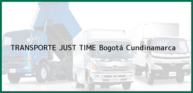 Teléfono, Dirección y otros datos de contacto para TRANSPORTE JUST TIME, Bogotá, Cundinamarca, Colombia