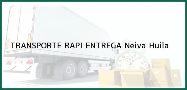 Teléfono, Dirección y otros datos de contacto para TRANSPORTE RAPI ENTREGA, Neiva, Huila, Colombia