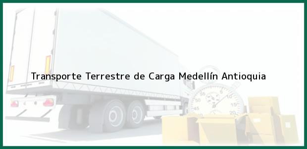 Teléfono, Dirección y otros datos de contacto para Transporte Terrestre de Carga, Medellín, Antioquia, Colombia