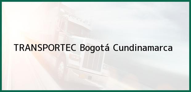 Teléfono, Dirección y otros datos de contacto para TRANSPORTEC, Bogotá, Cundinamarca, Colombia