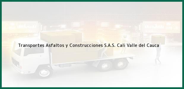 Teléfono, Dirección y otros datos de contacto para Transportes Asfaltos y Construcciones S.A.S., Cali, Valle del Cauca, Colombia