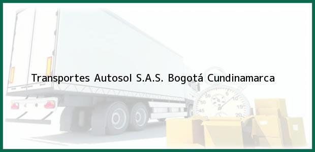 Teléfono, Dirección y otros datos de contacto para Transportes Autosol S.A.S., Bogotá, Cundinamarca, Colombia