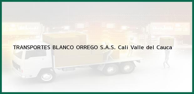 Teléfono, Dirección y otros datos de contacto para TRANSPORTES BLANCO ORREGO S.A.S., Cali, Valle del Cauca, Colombia