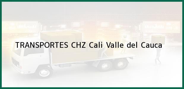 Teléfono, Dirección y otros datos de contacto para TRANSPORTES CHZ, Cali, Valle del Cauca, Colombia