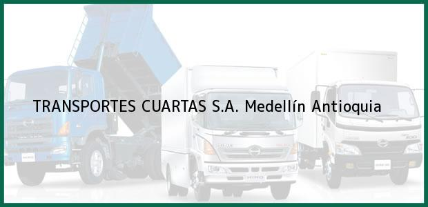 Teléfono, Dirección y otros datos de contacto para TRANSPORTES CUARTAS S.A., Medellín, Antioquia, Colombia