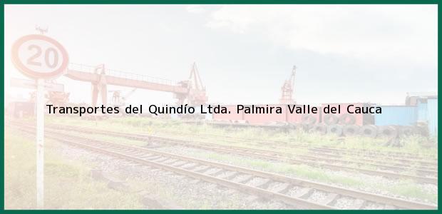 Teléfono, Dirección y otros datos de contacto para Transportes del Quindío Ltda., Palmira, Valle del Cauca, Colombia